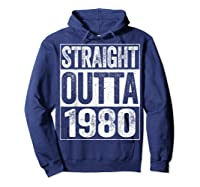 Straight Outta 1980 40th Birthday Gif Shirts Hoodie Navy