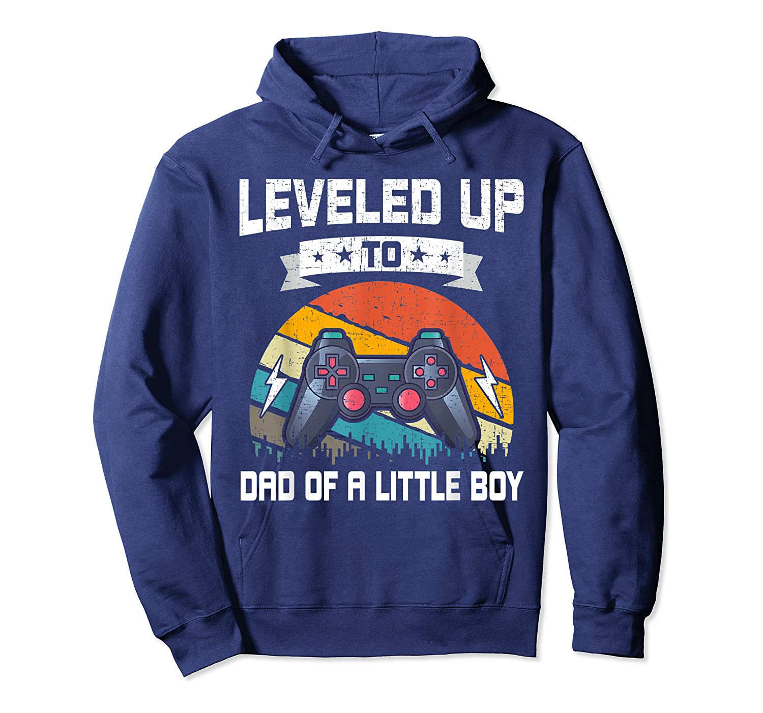 Leveled Up To Dad Of A Little Boy Video Gamer Gaming Gift Shirts Unisex Pullover Hoodie
