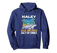Personalized Haley Design Sassy Salty Quote Beach Lover Shirts Hoodie Navy