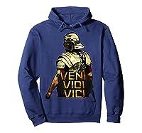 Veni Vidi Vici Spqr Roman Empire Quote Shirts Hoodie Navy