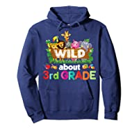 Wild About 3rd Third Grade Tea Student Back To School T-shirt Hoodie Navy