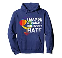 I May Be Straight But I Dont Hate Maybe Lgbt Csd Gay Pride T-shirt Hoodie Navy
