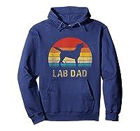 Vintage Lab Dad Funny Labrador Retriever Dog Dad Shirts Hoodie Navy