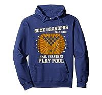 Billiards Grandpa Real Grandpas Play Pool Shirts Hoodie Navy
