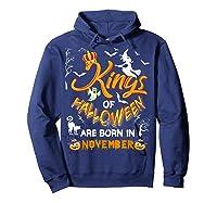 Kings Of Halloween Are Born In November Birthday Costume Shirts Hoodie Navy
