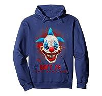 Don't Ya Like Clowns? Scary Horror Clown Halloween Costume T-shirt Hoodie Navy