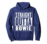 Bowie Straight Outta Bowie Shirts Hoodie Navy