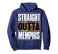 Straight Outta Memphis Tennessee Funny Gift Shirts Hoodie Navy