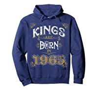 Kings Are Born In 1965 Bday Gifts 55th Birthday Shirts Hoodie Navy