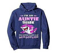 Auntie Shark - Who Happens To Cuss A Lot Doo Doo Doo Shirt Hoodie Navy