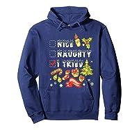 Nice Naughty I Tried Funny Candy Christmas Pajama Gift Shirts Hoodie Navy
