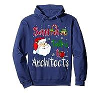 Santa Talks To Architects Christmas Ugly Architects Xmas Shirts Hoodie Navy