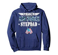 Proud Air Force Stepdad Us Flag Dog Tag Wing Military Family Shirts Hoodie Navy