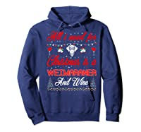 All I Want For Christmas Weimaraner And Wine Gift Premium T-shirt Hoodie Navy