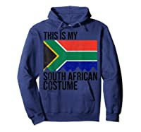 This Is My South African Flag Costume Design For Halloween Shirts Hoodie Navy