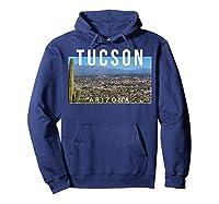 Tucson Arizona The Old Pueblo Skyline - Ts Shirts Hoodie Navy