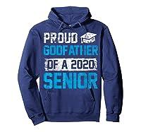 Proud Godfather Of 2020 Graduate Graduation Blue Themed Shirts Hoodie Navy