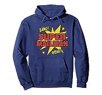 Super Mailman Super Power Mail Carrier Gift Shirts Hoodie Navy