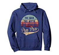 Paw Paw The Man The Myth The Legend Shirts Hoodie Navy