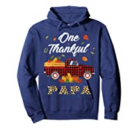One Thankful Papa Truck Thanksgiving Day Family Matching T-shirt Hoodie Navy