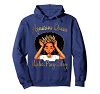 Aquarius Queens Are Born In January 20 February 18 Shirts Hoodie Navy