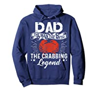 Dad The Man The Myth The Crabbing Legend Fathers Day Shirts Hoodie Navy