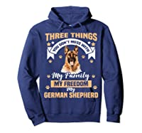 Three Things You Don\\\'t Mess With My German Shepherd T-shirt Hoodie Navy