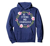 Inspirational, Be Strong And Courageous Faith S Shirts Hoodie Navy