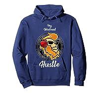 My Weekend Hustle Dj T-shirt T-shirt Hoodie Navy