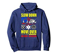 Slow Down Move Over - One Family One Mission T-shirt Hoodie Navy