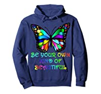 Kindness Butterfly Be Your Own Kind Of Beautiful Shirts Hoodie Navy