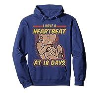 Pro Life Shirt - Catholic Tee - I Have A Heartbeat T-shirt Hoodie Navy