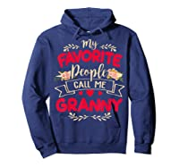 My Favorite People Call Me Granny Mothers Day Gift Shirts Hoodie Navy
