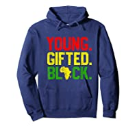 Gifted Black History Month African American Gifts Shirts Hoodie Navy