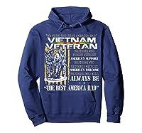 Vietnam Veteran Always Be The Best America Had Proud Shirts Hoodie Navy