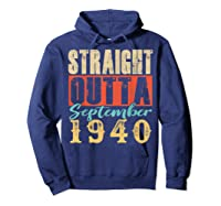 Straight Outta September 1940 79th Awesome Birthday T-shirt Hoodie Navy