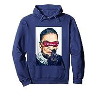 I Dissent - Rbg - Ruth Bader Ginsburg Tank Top Shirts Hoodie Navy