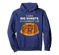 I Like Big Bundts And I Cannot Lie Shirt Hoodie Navy