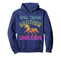 Will Trade Brother For Unicorn Retro Rainbow For Girls Shirts Hoodie Navy