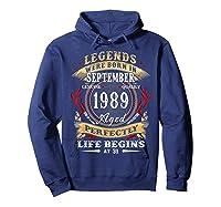 Legends Were Born In September 1989 31st Birthday Gift Shirts Hoodie Navy