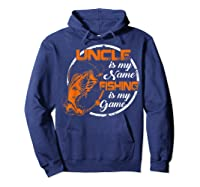 S Uncle Is My Name Fishing Game T Shirt Father\\\'s Day 2019 Hoodie Navy