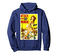 Attack Of The 50 Foot Woman Sci Fi Horror T-shirt T Hoodie Navy