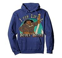 Moana Maui I Can Lift A Whole Island Graphic Shirts Hoodie Navy