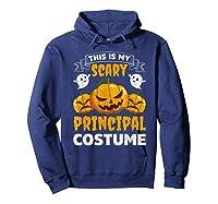 Principal Halloween This Is My Scary Principal Costume Shirts Hoodie Navy