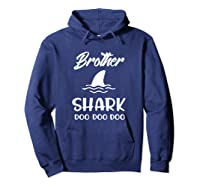 Brother Shark Baby Shark Gift For Brother Son Doo Doo Shirts Hoodie Navy