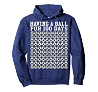 Soccer Ball 100 Days Of School Shirt Player Tea Boy Gift Hoodie Navy