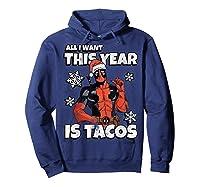 Deadpool Santa Hat I Want Tacos Christmas Shirts Hoodie Navy