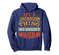 It\\\'s A Jacobson Thing You Wouldn\\\'t Understand T-shirt Hoodie Navy