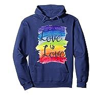 Love, Is Love Rainbow, Gay Lesbian Pride Watercolors Shirts Hoodie Navy