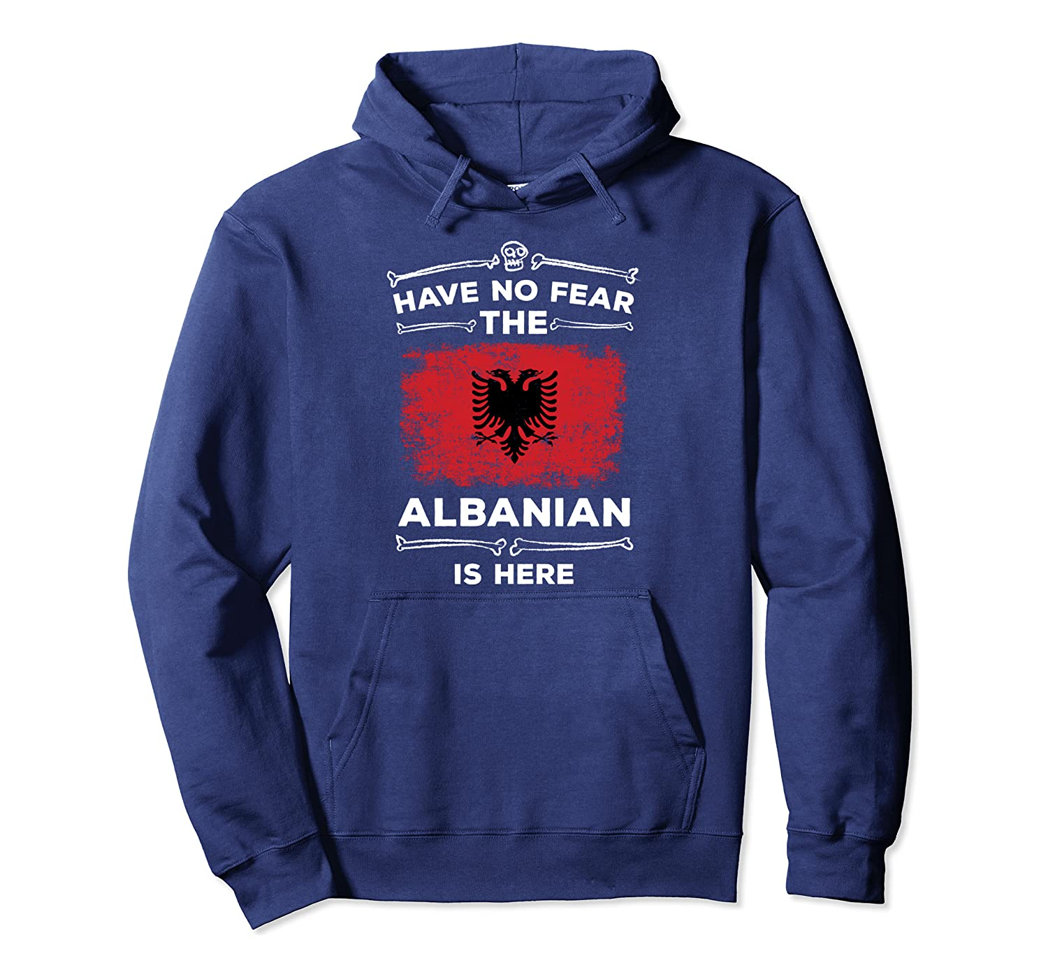 Have No Fear The Albanian Is Here Halloween Albania Flag Pullover Hoodie